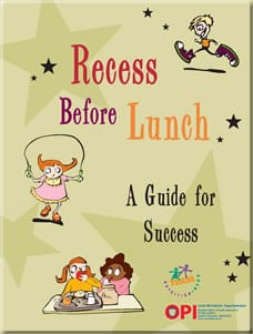 Recess Before Lunch Guide