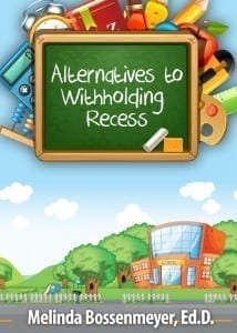Alternatives to withholding recess
