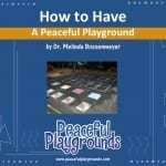How to have a Peaceful Playground Training Staff