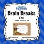 Brain Breaks Fall